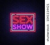 sex show neon sign. bright... | Shutterstock .eps vector #1041114421
