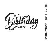 happy birthday lettering vector ... | Shutterstock .eps vector #1041137281