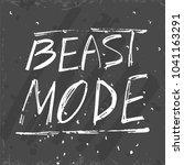 beast mode lettering. stock... | Shutterstock .eps vector #1041163291