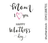 happy mother's day   hand drawn ... | Shutterstock . vector #1041188701