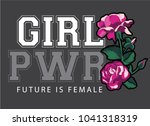 girl power  future is female... | Shutterstock .eps vector #1041318319