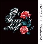 typography slogan with roses... | Shutterstock .eps vector #1041326281