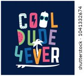 cool dude forever typography... | Shutterstock .eps vector #1041332674