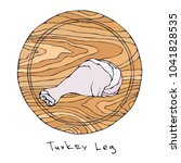 raw turkey  chicken leg on...   Shutterstock .eps vector #1041828535