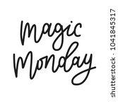 magic monday. hand drawn... | Shutterstock .eps vector #1041845317