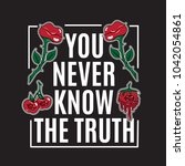 you never know the truth.... | Shutterstock .eps vector #1042054861