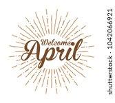 welcome april vector hand... | Shutterstock .eps vector #1042066921