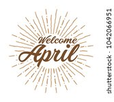 welcome april vector hand... | Shutterstock .eps vector #1042066951