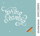 phrase spring cleaning... | Shutterstock .eps vector #1042128301