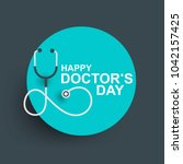 doctors day greeting card... | Shutterstock .eps vector #1042157425