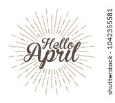 hello april vector hand written ... | Shutterstock .eps vector #1042355581
