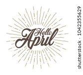 hello april vector hand written ... | Shutterstock .eps vector #1042355629