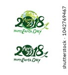 happy earth day. 2018. april 22.... | Shutterstock .eps vector #1042769467