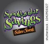 spooktacular spooky savings... | Shutterstock .eps vector #1042903327