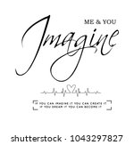 imagine me and you  slogan  t... | Shutterstock .eps vector #1043297827