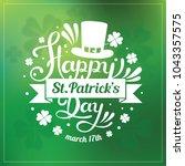 saint patrick's day hand... | Shutterstock . vector #1043357575
