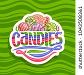 vector logo for hard candies ... | Shutterstock .eps vector #1043508361