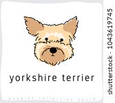 yorkshire terrier   dog breed... | Shutterstock .eps vector #1043619745