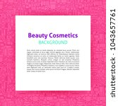 beauty cosmetics paper template.... | Shutterstock .eps vector #1043657761