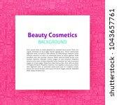 beauty cosmetics paper template.... | Shutterstock .eps vector #1043657761