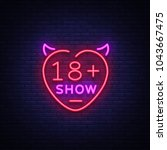 sex show neon sign. bright... | Shutterstock .eps vector #1043667475