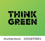 think green. text with leaves.... | Shutterstock .eps vector #1043695801