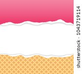 wafer pattern and pink ripped... | Shutterstock .eps vector #1043719114