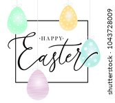 happy easter handwritten... | Shutterstock .eps vector #1043728009