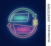 cash back. a neon sign in a... | Shutterstock .eps vector #1043737009