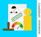 approval of loan. finance loan... | Shutterstock .eps vector #1043839471