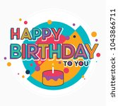 colorful typographic birthday... | Shutterstock .eps vector #1043866711