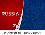 russia 2018 world cup red... | Shutterstock .eps vector #1043910904