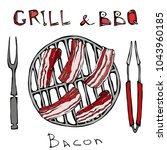 bbq and grill logo. bacon on a... | Shutterstock .eps vector #1043960185