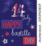 happy bastille day celebration... | Shutterstock .eps vector #1043965819