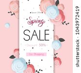 spring flower sale promotion... | Shutterstock .eps vector #1043972419