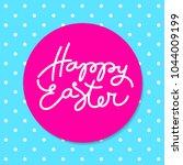 happy easter typography. vector ...   Shutterstock .eps vector #1044009199