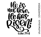 Hand Drawn He Has Risen  Luke...
