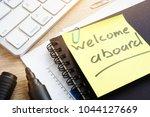 welcome aboard written on a...   Shutterstock . vector #1044127669