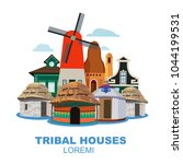 traditional tribal houses from... | Shutterstock .eps vector #1044199531
