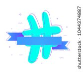 hashtag sign with ribbon.... | Shutterstock .eps vector #1044374887