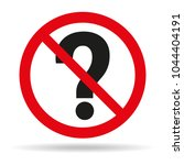 do not ask questions sign on... | Shutterstock .eps vector #1044404191