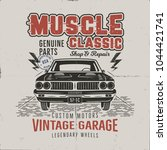 vintage hand drawn muscle car t ... | Shutterstock .eps vector #1044421741