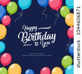 happy birthday anniversary... | Shutterstock .eps vector #1044606871