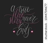 a true love story never ends... | Shutterstock .eps vector #1044704677