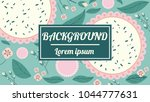 tropical flowers  green leaves  ...   Shutterstock .eps vector #1044777631