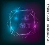 quiz neon light background | Shutterstock .eps vector #1044850531