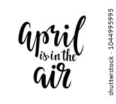 april is in the air. hand drawn ... | Shutterstock . vector #1044995995