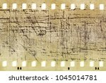 vintage scratched film strip... | Shutterstock . vector #1045014781