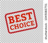 best choice stamp sign... | Shutterstock .eps vector #1045083751