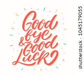 goodbye and good luck. vector... | Shutterstock .eps vector #1045179055